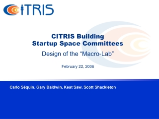 CITRIS Building  Startup Space Committees