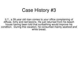 Case History #3