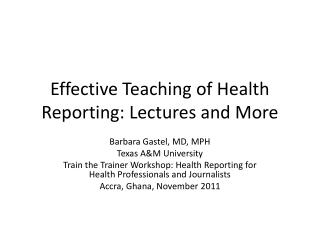 Effective Teaching of Health Reporting: Lectures and More