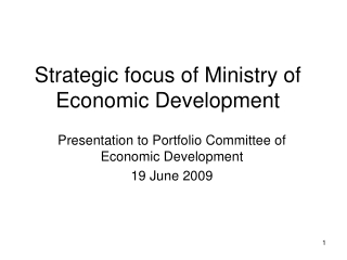 Strategic focus of Ministry of Economic Development