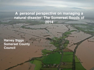 A  personal perspective on managing a natural disaster: The Somerset floods of 2014