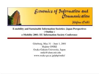Göteborg, May 31 – June 1, 2001 Hajime ONIKI Osaka-Gakuin University, Japan     oniki@alum.mit