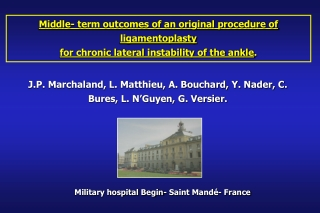 Middle- term outcomes of an original procedure of ligamentoplasty