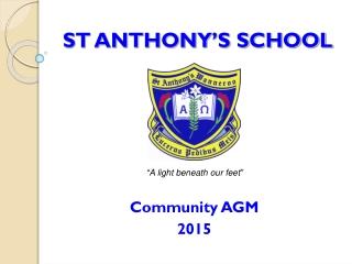 ST ANTHONY ' S SCHOOL