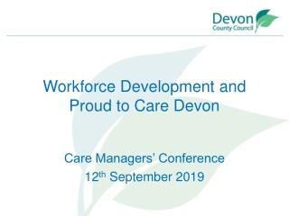 Workforce Development and Proud to Care Devon