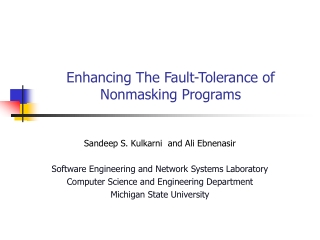 Enhancing The Fault-Tolerance of Nonmasking Programs
