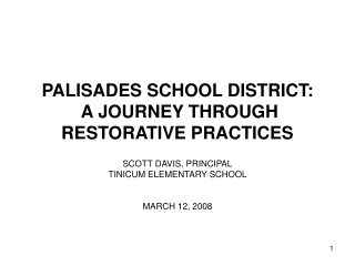 PALISADES SCHOOL DISTRICT:  A JOURNEY THROUGH RESTORATIVE PRACTICES