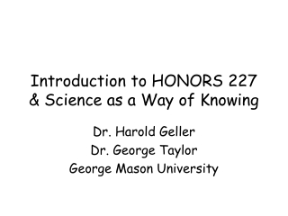 Introduction to HONORS 227 & Science as a Way of Knowing