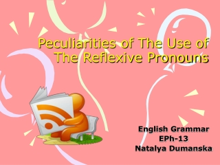 Peculiarities of The Use of The Reflexive Pronouns