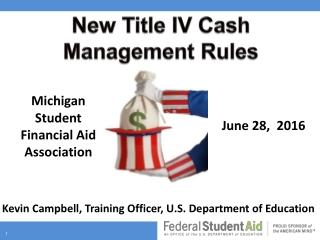 New Title IV Cash Management Rules