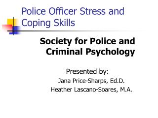 Police Officer Stress and Coping Skills