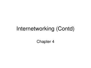 Internetworking (Contd)