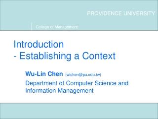 Introduction - Establishing a Context