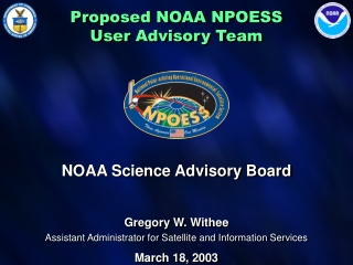 Proposed NOAA NPOESS  User Advisory Team