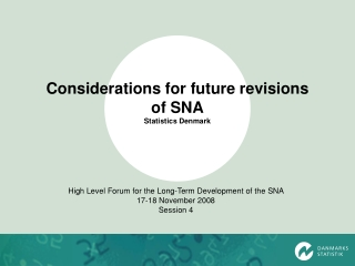 Considerations for future revisions of SNA Statistics Denmark