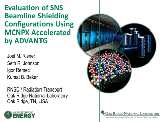 Evaluation of SNS  Beamline Shielding Configurations Using MCNPX Accelerated  by ADVANTG