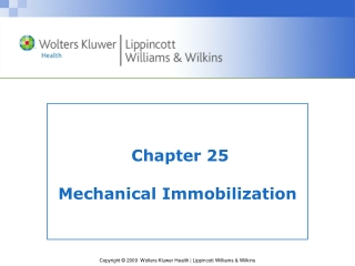 Chapter 25 Mechanical Immobilization