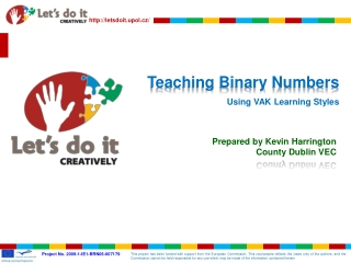 Teaching Binary Numbers Using VAK Learning Styles