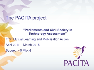 """The PACITA project """"Parliaments and Civil Society in  Technology Assessment"""""""