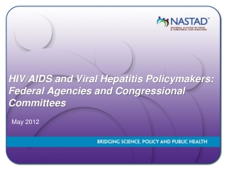 HIV/AIDS and Viral Hepatitis Policymakers: Federal Agencies and Congressional Committees