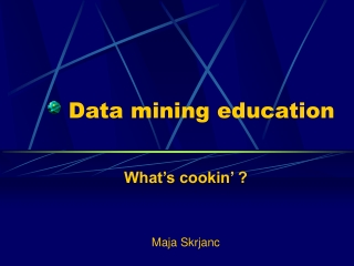 Data mining education