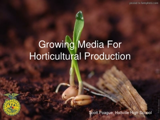 Growing Media For Horticultural Production