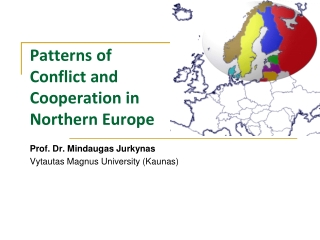 Patterns of Conflict and Cooperation in Northern Europe