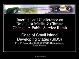 International Conference on Broadcast Media & Climate Change: A Public Service Remit