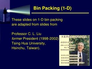 Bin Packing (1-D)