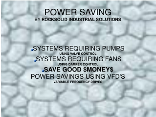 POWER SAVING BY  ROCKSOLID INDUSTRIAL SOLUTIONS