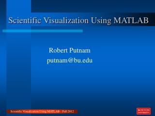 Scientific Visualization Using MATLAB