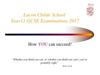 Lacon Childe School   Year11 GCSE Examinations 2017