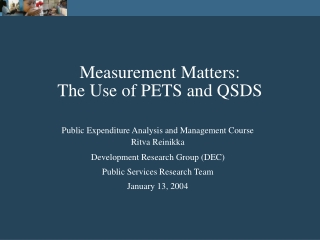 Measurement Matters: The Use of PETS and QSDS