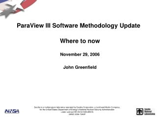 ParaView III Software Methodology Update