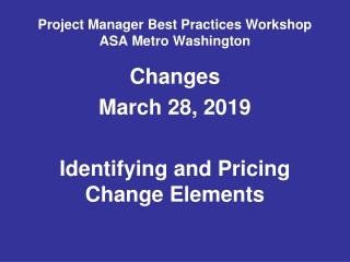 Project Manager Best Practices Workshop  ASA Metro Washington