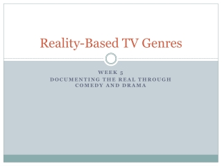Reality-Based TV Genres