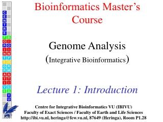 Centre for  Integrative Bioinformatics VU (IBIVU)
