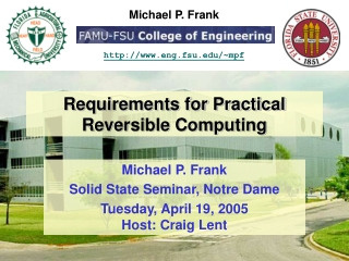 Requirements for Practical Reversible Computing