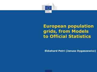 European population grids, from Models to Official Statistics
