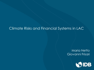 Climate Risks and Financial Systems in LAC
