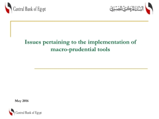 Issues pertaining to the implementation of macro-prudential tools