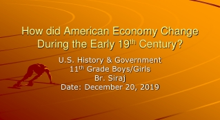 How did American Economy Change During the Early 19 th  Century?