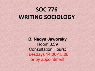 SOC 776 WRITING SOCIOLOGY