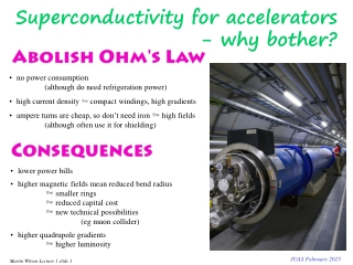 Superconductivity for accelerators 				- why bother?