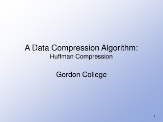 A Data Compression Algorithm: Huffman Compression