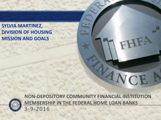 Non-Depository Community Financial institution Membership in the Federal Home Loan Banks