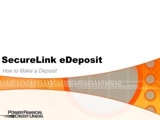 SecureLink eDeposit