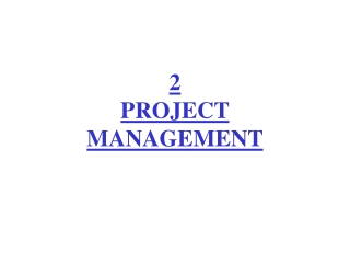 2 PROJECT MANAGEMENT