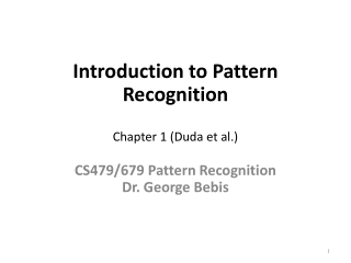 Introduction to Pattern Recognition Chapter 1 ( Duda  et al.)