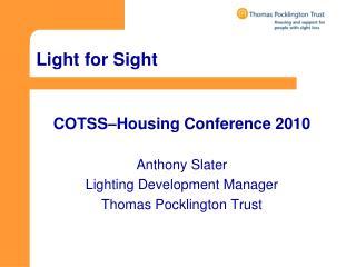 Light for Sight